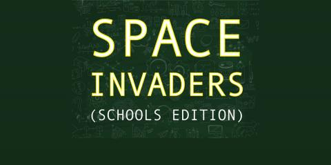 Space Invaders (Schools Edition) in glowing yellow letters