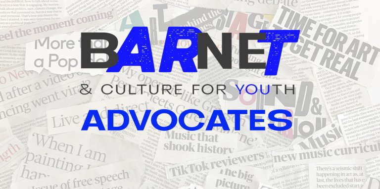 The background of the image is made up of torn newspaper headlines, on top of that is the Barnet & Culture for Youth logo and the word Advocates in blue text