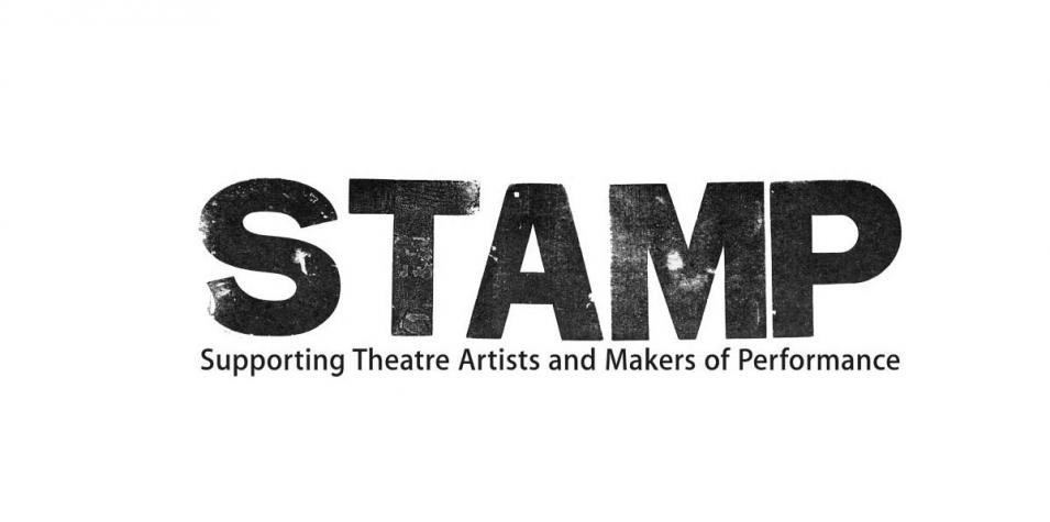 Stamp Supporting Theatre Artists and Makers of Performance