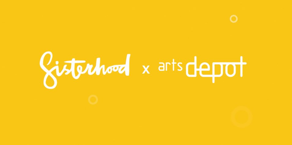 A yellow background with sisterhood x artsdepot written in white