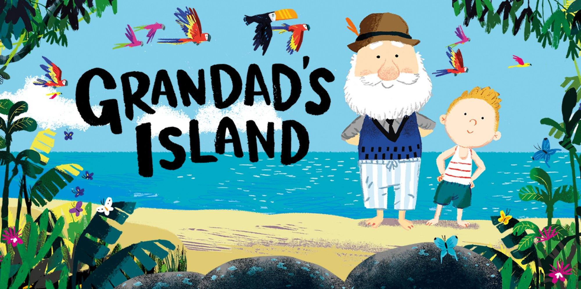 Benji Davies Grandad's Island: Grandad and Syd standing on a sandy beach, exotic birds and the blue sea in the background, rocks and flowers with exotic butterflies in the foreground