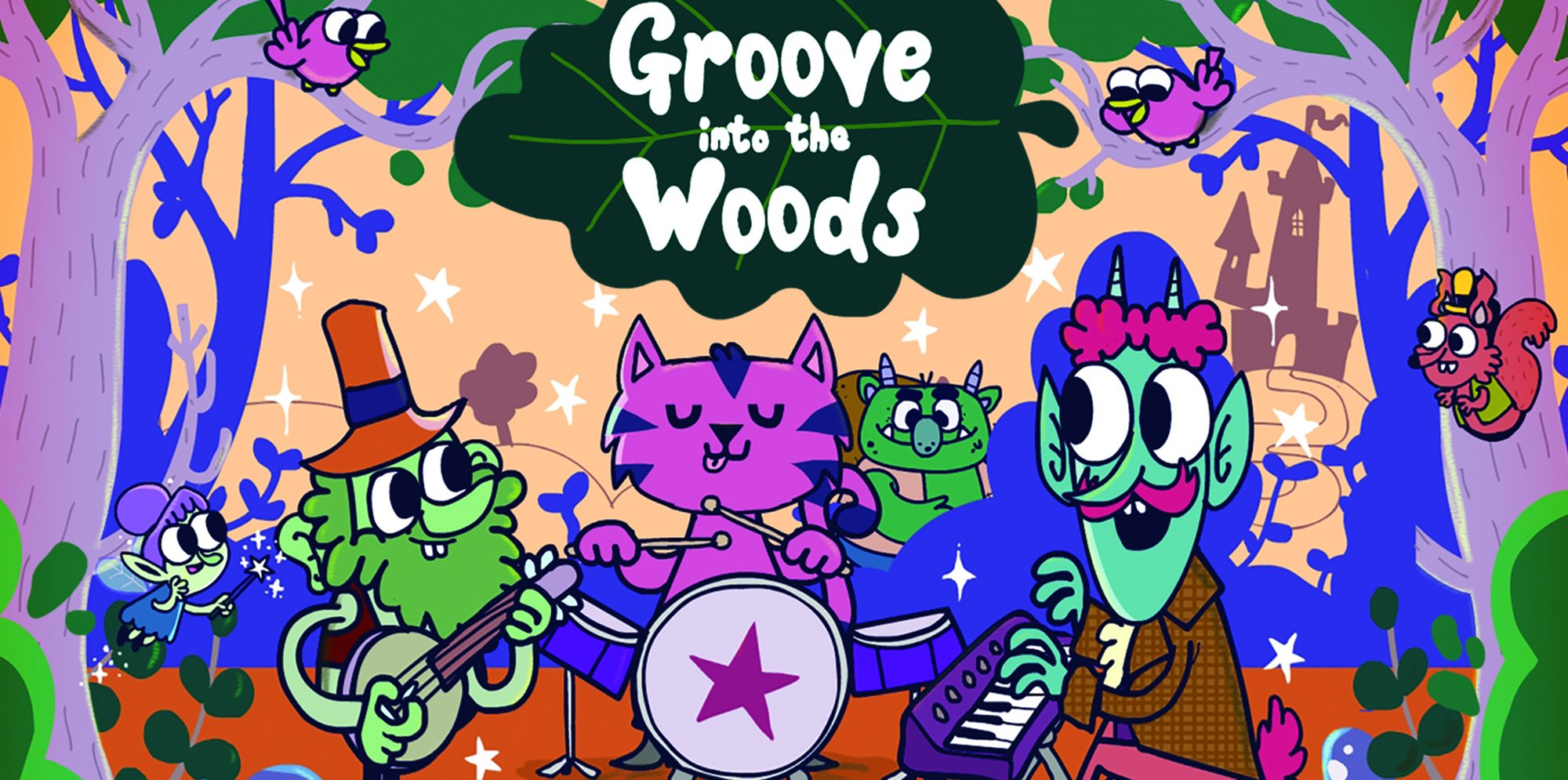 Text says Groove Into the Woods, there is carron images of woodland creatures in a forest playing instruments