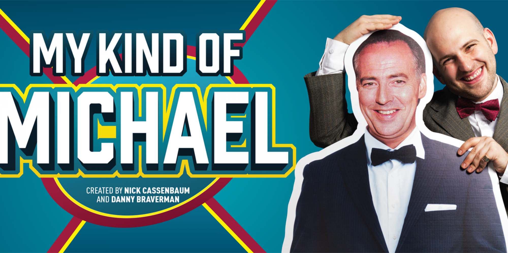 My Kind of Michael: Nick Cassenbaum, bald and in a suit, hugs a cardboard cut-out of Michael Barrymore. Big white letters spell My Kind of Michael