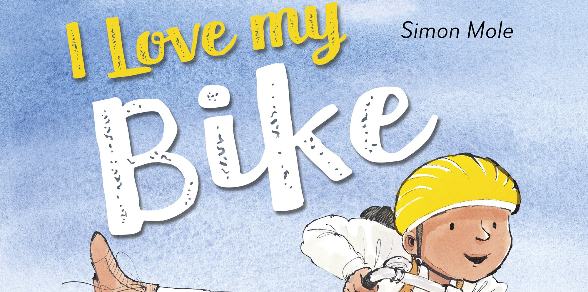 The book cover for Simon Mole's I Love my Bike, there's an illustration of a child riding a bike