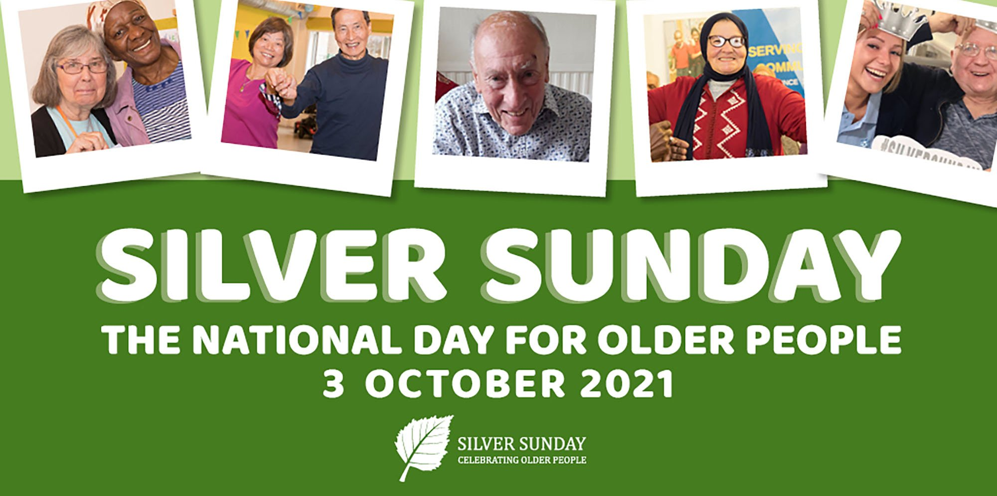 White text on a green background reads Silver Sunday, The National Day for Older People. Along the top of the image are 5 polaroid photos of older people everyone is smiling