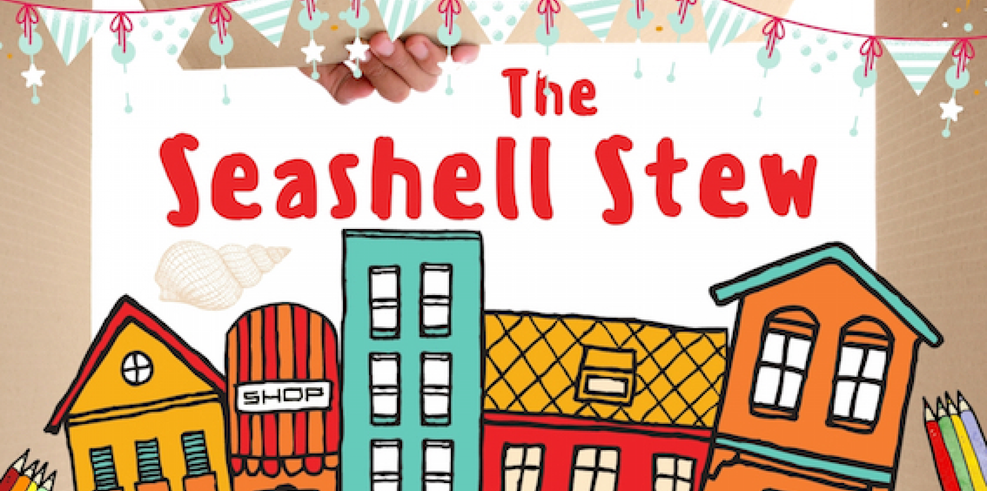 an illustrated row of houses in a box, text reads the seashell stew