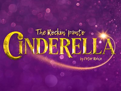 Cinderella - The Rockin' Panto, by Peter Rowe written in gold letters on a purple sparkling background