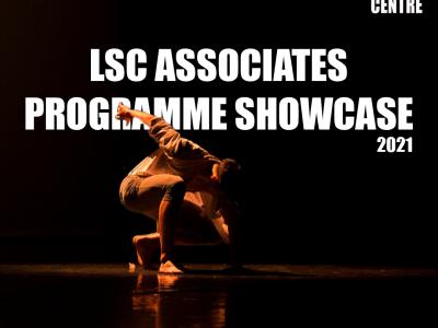 Text says LSC Associates Programme Show case with dancers below