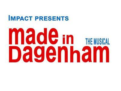 IMPACT presents: Made in Dagenham the Musical