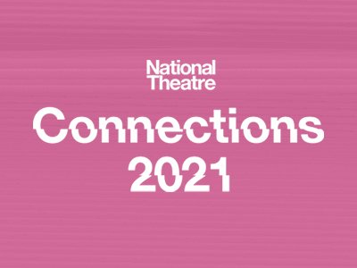 A pink background with a white logo reading National Theatre Connections 2021